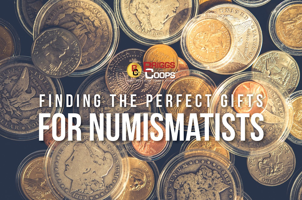 Gifts for Numismatists